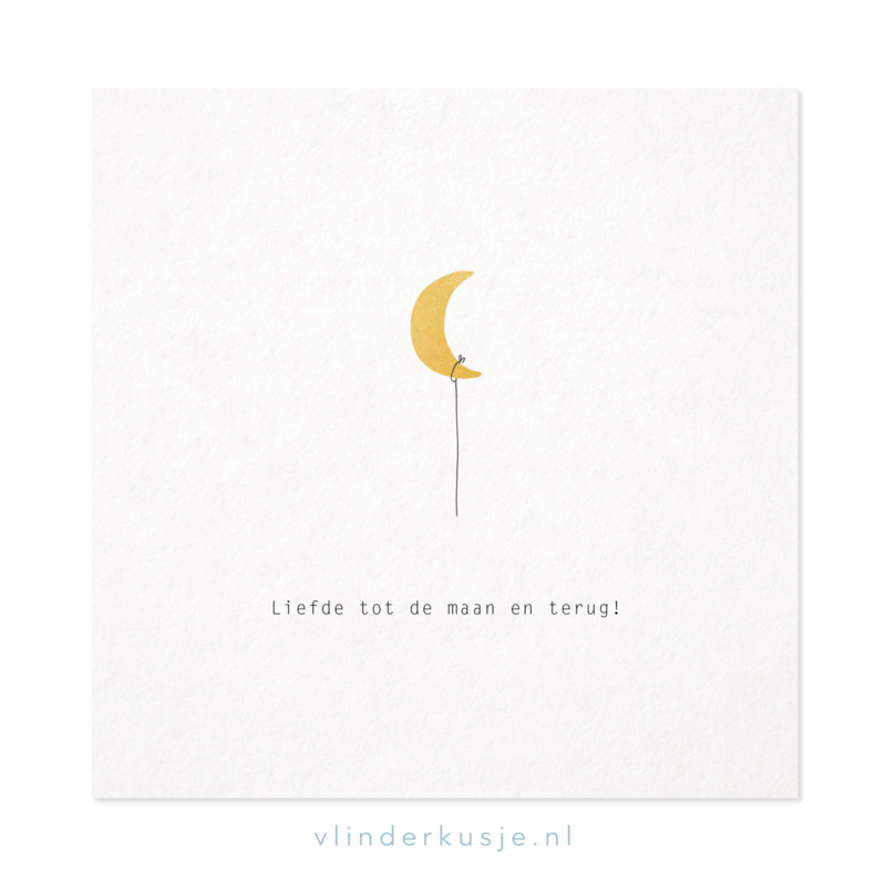 Poster kaart 'Liefde tot de maan' ~ met goudinkt / 19x19 cm
