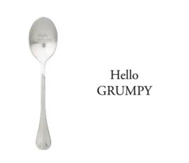 """""""Hello grumpy"""""""