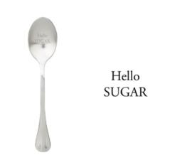 """""""Hello sugar"""""""