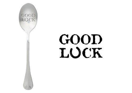 """""""Good Luck"""""""