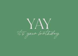 Kaart | Yay, it's your birthday | Stationery & Gift
