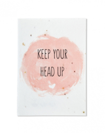 Bloeikaart | Keep your head up | Kekootje