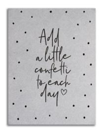Kaart grijsboard | Add a little confetti | Zoedt