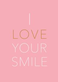 Kaart | I love your smile | Vormgevoel