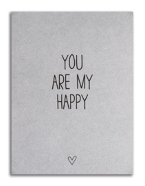 Kaart grijsboard | You are my happy | Zoedt