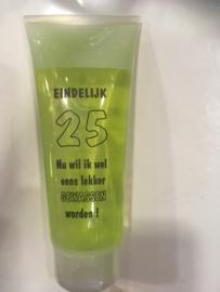Eindelijk 25 Nu wil ik wel eens lekker gewassen worden douche/showergel