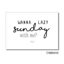 MIEKinvorm kaart A6 - Wanna lazy sunday with me