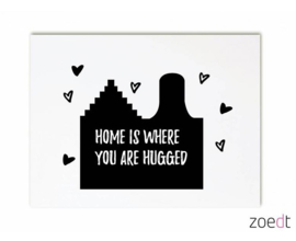 Zoedt kaart A6 - Home is where you are hugged