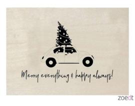 houten kerstkaart - Merry everything & Happy always!