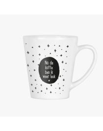 Latte mok met tekst en print - na de koffie ben ik weer leuk