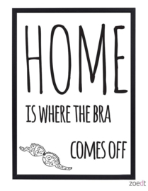 Poster -  Home is where the bra comes of
