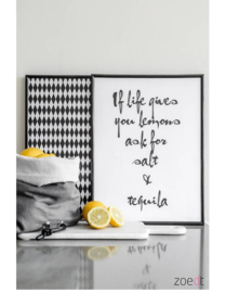 Poster -  If life gives you lemons ask for salt and tequila