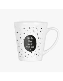 Latte mok met tekst en print - na de thee ben ik weer leuk
