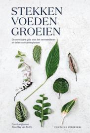 Botanisch boek - Stekken, voeden, groeien