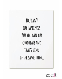 Zoedt kaart A6 - You can't buy happiness..