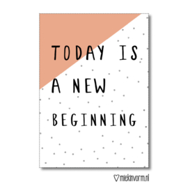 MIEKinvorm kaart A6 - today is a new beginning