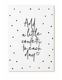 Zoedt kaart A6 - Add a little confetti to each day