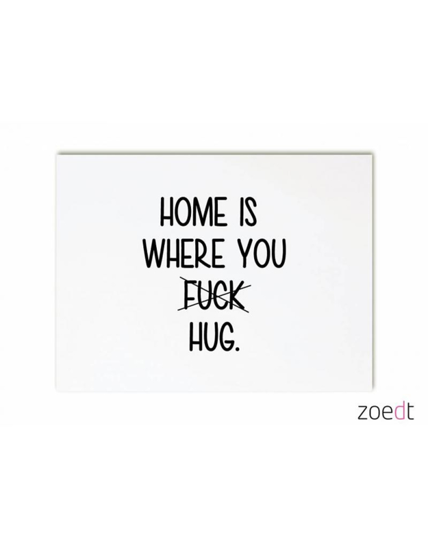 Zoedt kaart A6 - home is where you..