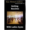 Getting Business with Ladies Gyms - Sean Michael Andrews