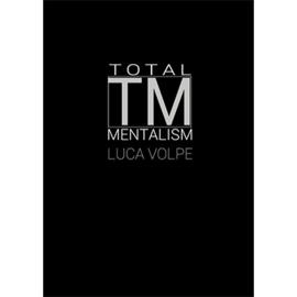 Total TM mentalism - Luca Volpe