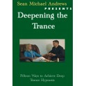 Deepening the Trance - Sean Michael Andrews