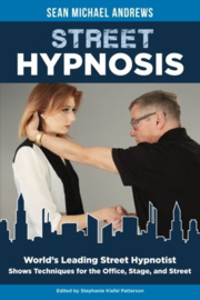 Street Hypnosis - Sean Michael Andrews ( E-Book )