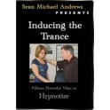 Inducing the Trance - Sean Michael Andrews