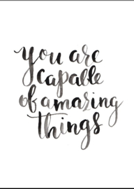 Poster A4 | You are capable of amazing things
