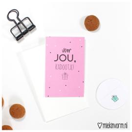 Mini-Kaart | Voor jou, kadootje!