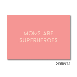 Moms Are Superheroes