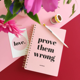 Notebook | Prove them wrong