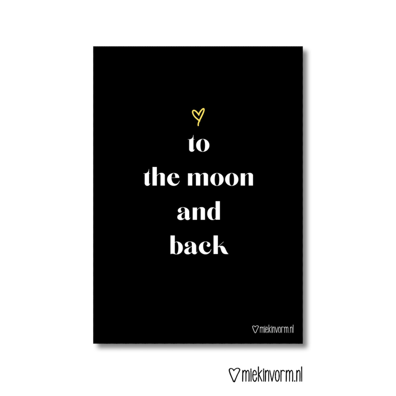 Poster A4   <3 You To The Moon And Back