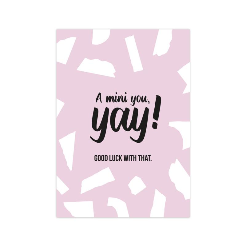 A mini you!