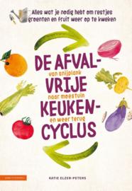 De afvalvrije keukencyclus | Katie Elzers-Peters