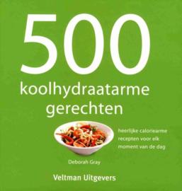 500 koolhydraatarme gerechten - Deborah Gray