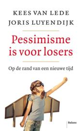 Pessimisme is voor losers - Joris Luyendijk & Kees van Lede