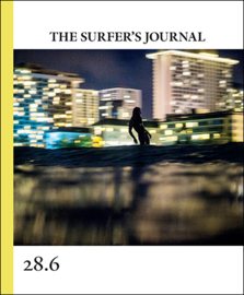 The Surfers' Journal Issue 28.6