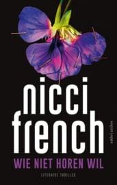 Wie niet horen wil | Nicci French (hardback)