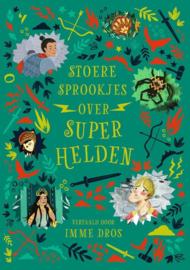 Stoere sprookjes over superhelden - Julia Bruce
