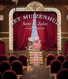 Sam en Julia - Het theater | Het muizenhuis 2 - Karina Schaapman