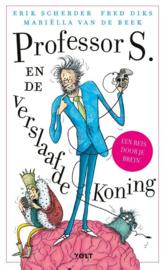 Professor S. en de verlsaafde koning - Erik Scherder