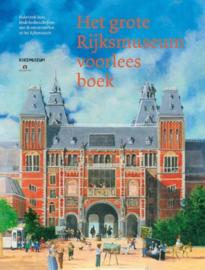 Het grote Rijksmuseum voorleesboek - Marion van de Coolwijk