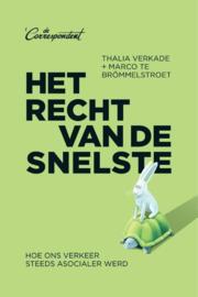 Het recht van de snelste - Thalia Verkade & Marco Brömmelstroet