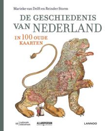 De geschiedenis van Nederland in 100 oude kaarten - Marieke van Delft & Reinder Storm