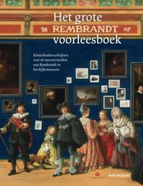 Het grote Rembrandt voorleesboek - Joke van Leeuwen