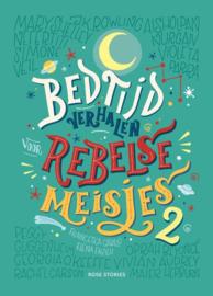 Bedtijdverhalen voor rebelse meisjes 2 - Elena Favilli