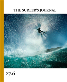 The Surfers' Journal Issue 27.6