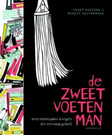 De zweetvoetenman - Annet Huizing & Margot Westermann