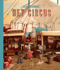 Sam en Julia - Het Circus   Het Muizenhuis 3 - Karina Schaapman