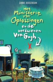 Het ministerie van Oplossingen en de verdwenen Van Gogh | Deel 2 - Sanne Rooseboom